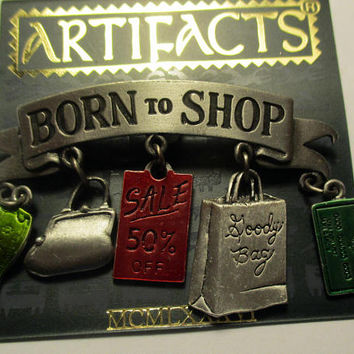 Vintage JJ pin- Born to Shop- Artifacts 1986 collectible- unique gift under 20-Shopaholic
