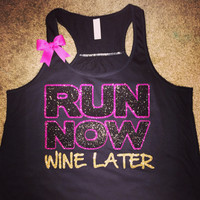 Run Now Wine Later - Glitter - Racerback Workout Tank - Womens Fitness - Ruffles with Love - Fitness Tank