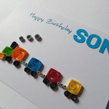 Quilled train son birthday card, train cards, cards for boys, quilled cards, birthday cards, train birthday cards, son cards, quilled train