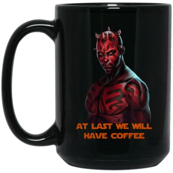 Darth Maul At Last We Will Have Coffee BM15OZ 15 oz. Black Mug