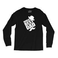 World's Best Dad Ever Long Sleeve Shirts