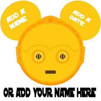 Star Wars CP3O Personalized w/ Name/Date Mickey Mouse Head Disney Vacation Birthday Printable Iron On Transfer DIY Clipart