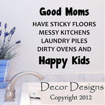 Good Moms Quote Vinyl Wall Decal Sticker