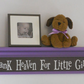 "Purple and Brown Nursery Shelving - Thank Heaven For Little Girls - Sign on 30"" Lilac Wall Shelf"