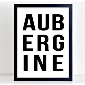 Aubergine Poster Vegetable Print Word Wall Art Kitchen Quote Motivation  Wall Sign Letters Home Decor PP79