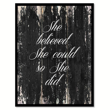 She believed she could so she did Motivational Quote Saying Canvas Print with Picture Frame Home Decor Wall Art