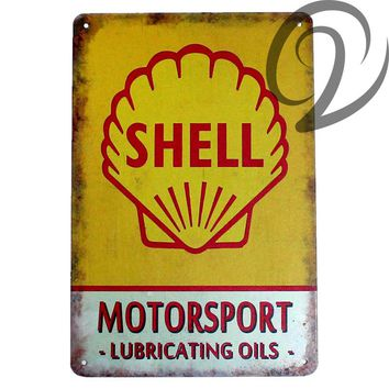 Shell Motorsport Lubricating Oils Shabby Chic Bar Pub Garage Wall Decor Tin Plates Vintage Home Decor Metal Signs