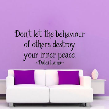 Wall Decals Vinyl Decal Sticker Dalai Lama Quote Don't Let The Behaviour Of Others Interior Design Art Mural Bedroom Living Room Decor KT148
