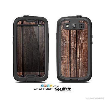 The Vetrical Raw Dark Aged Wood Planks Skin For The Samsung Galaxy S3 LifeProof Case