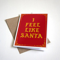 I Feel Like Santa - Life of Santa - Hip Hop Christmas Card - Kanye West Christmas Card - 5 X 7 Inches Greeting Card