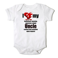 I Love My Handsome Uncle Funny Onesuit Bodysuit  for the Baby