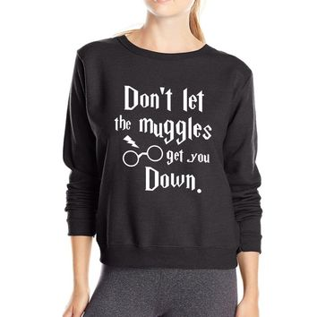 Don't Let The Muggles Get You Down Letters Printed T-Shirt - Women's Sweatshirts