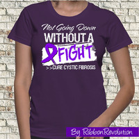 Not Going Down Cystic Fibrosis Shirt