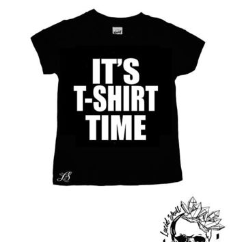 It's t-shirt time, tshirt time, tee shirt time, jersey shore, tv shows, reality tv, tv show shirt, kids tees, trendy toddler shirt, shirts