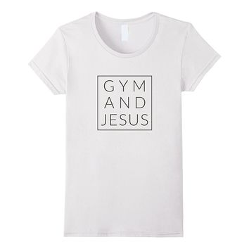 Gym and Jesus- Christian Workout- Fun Modern Fitness Tshirt