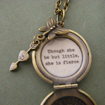 Though she be but little, she is fierce necklace Shakespeare Quote Locket Necklace A Midsummer Night's Dream