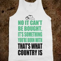 THAT'S WHAT COUNTRY IS