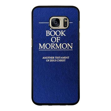 The Book Of Mormon Cover Book Samsung Galaxy S7 Edge Case