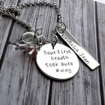 """Your First Breath Took Ours Away """" New Mommy Personalized Name And Birthstone Necklace / Hand Stamped Mothers Necklace / New Mommy Jewelry"""