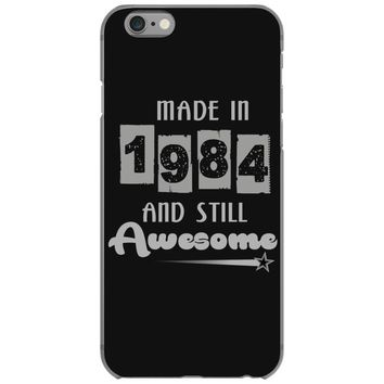 made in 1984 and still awesome iPhone 6/6s Case