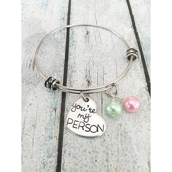 You're My Person  Best Friends Bracelet
