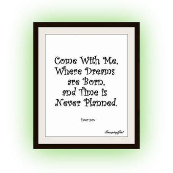 Peter Pan Quotes, Printable Wall Art, Kids home decor, Children room decal, Nursery Quote decals, Walt Disney Movie, come with me so where