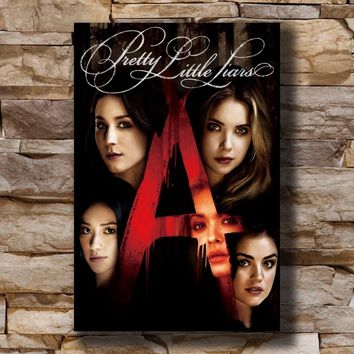 Pretty Little Liars TV Show Home Decoration Poster Wall Canvas Art 14x21 16x24 24x36inch Print G-2446