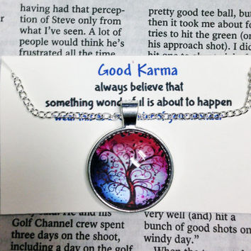 Good Karma Necklace Good Karma Jewelry Quote Gift- always believe that something wonderful is about to happen - Silver Tree Of Life Jewelry