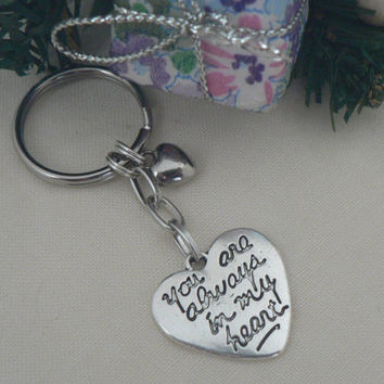 You Are Always In My Heart Key Chain Silver Engraved Quote Word KeyChain Love Friendship Mother Daughter Gift