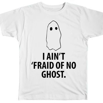 I Ain't Fraid Of No Ghost Halloween T-Shirt
