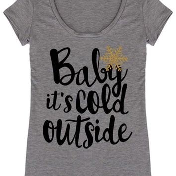 Baby It's Cold Outside Christmas Holiday Graphic T-Shirt (Heather Grey)