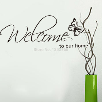 Free Shipping butterfly Wall Sticker welcome to our home quote wall decals Vinyl Wall Decal Living room Decor Home Decoration