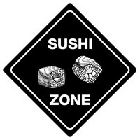 "SUSHI ZONE Sign Funny Novelty Xing Sign 12""x12"""