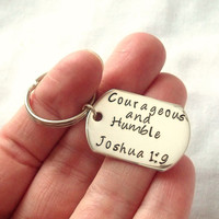 "Custom Bible Verse Dog Tag Keychain ""Courageous and Humble"" Joshua 1:9 ~ Hand Stamped, Sterling Silver Dog Tag, Christian ~ Made to Order"