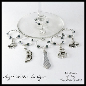 FIFTY SHADES of GREY Inspired Wine Glass Charms - Set of 6 - Create A Unique Set With Your Choice of 17 Charm Options - 50 Shades of Grey