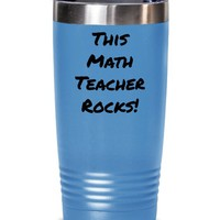 Funny Math Teacher Coffee Tumbler, Teacher Appreciation Gift, This Math Teacher Rocks Tumbler Cup Gift For Math Teachers, Teacher Travel Mug