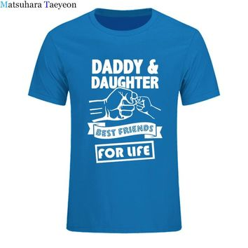 t shirt Brand Daddy And Daughter Best Friends For Life Fathers Day Dad Gift Funny Printed T Shirt Cotton Short Sleeve T-Shirts