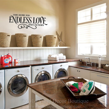 Laundry Room This Home Has Endless Love And Laundry Wall Art Wall Decal Wall  Quote Vinyl Part 68