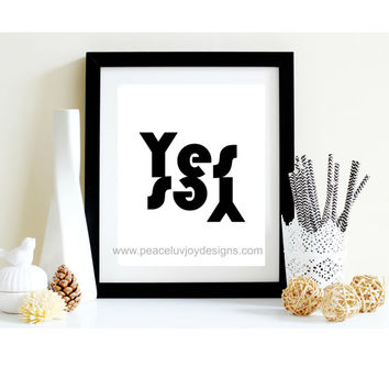 "Typography Print, ""Yes"", Digital Prints, Typography Poster,  YES Poster,  Printable Word,  Minimalist Poster, Black White Poster Wall Decor"