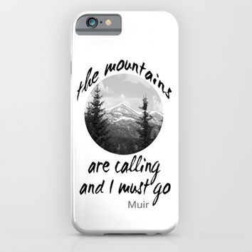 The Mountains Are Calling iPhone & iPod Case by Art64 | Society6