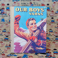 Our Boys' Yarns Vintage Story Book Boys Annual Childrens Picture Book Schoolboys Reading