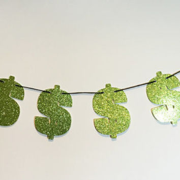 CASH MONEY BANNER Glitter Banner Glitter Sign Wall Decor - Sparkly Green Dollar Signs - Party Decorations