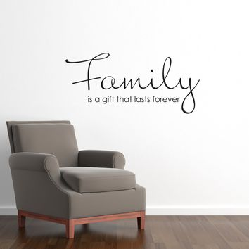 Family is a gift that lasts forever Wall Decal - Family Quote - Wall Art Sticker - Medium