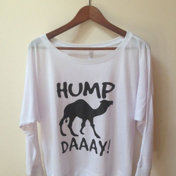 Hump Daaay Off Shoulder Shirt