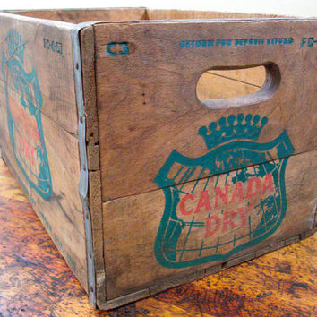 Vintage Wood Crate, Canada Dry Crate, Soda Crate, Wooden Crate, Ginger Ale
