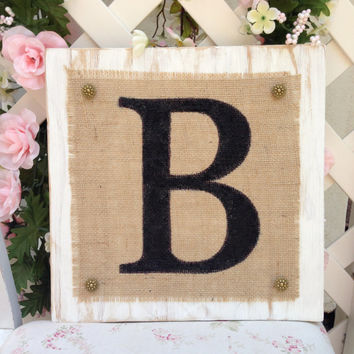 Monogram B Burlap Wood Sign,Barnyard art,Rustic Wall Art,Chic wall Art,Monogram wall art,Letter B Art,wall art,Wedding Sign,nursery wall art