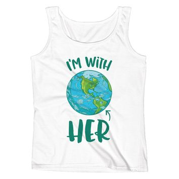 I'm With HER - Mother Earth Support Ladies' Tank