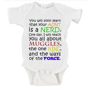 You will soon learn that your Aunt is a NERD. Harry Potter, LOTR, Star Wars