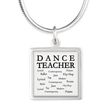 Dance Teacher Words Silver Square Necklace