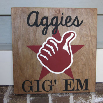 Texas A&M Aggies Thumbs Up - Gig' Em - Painted Wood Sign art, wall decor, Wood Quote, Rustic, Boy's Room, Black, Walnut Stain, TX